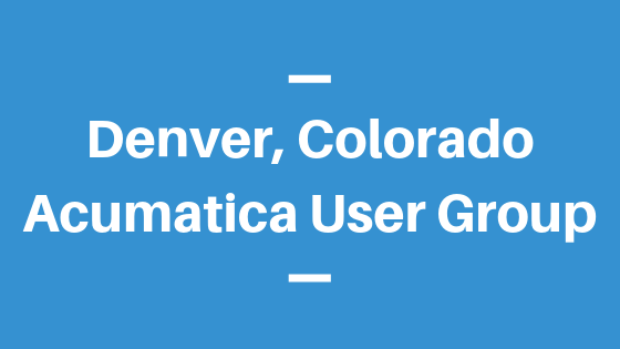 Acumatica User Group in Denver, Colorado