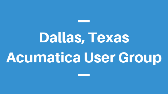 Acumatica User Group in Dallas,Texas