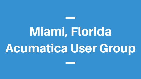 Acumatica User Group in Miami, Florida