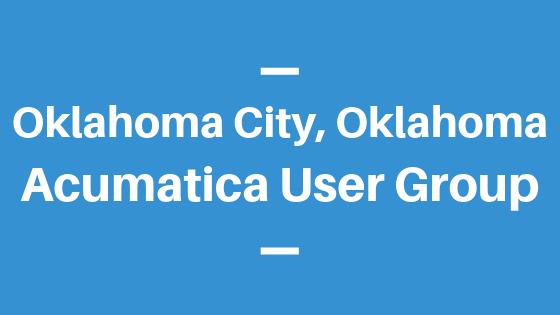 Acumatica User Group in Oklahoma City, Oklahoma