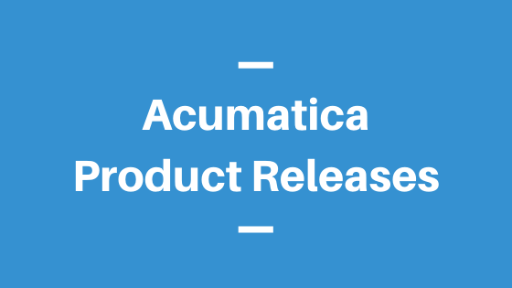 Acumatica Product Releases