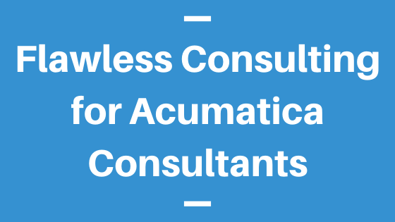 Flawless Consulting for Acumatica Consultants